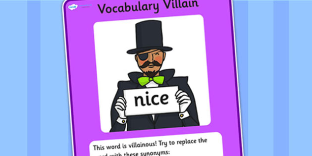 Vocabulary Villain Nice Display Poster - nice, vocabulary, vocabulary villian, display poster, poster for display, display, classroom display, keywords