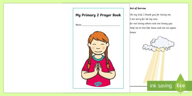 My Primary 2 Prayer Book - CfE Catholic Christianity, prayers, mass responses ,Scottish