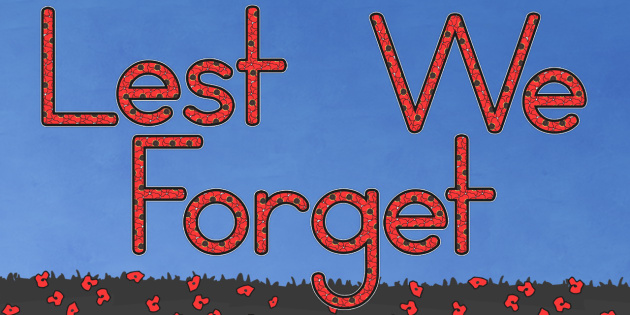 Lest We Forget Display Lettering (Australia) - displays, visual