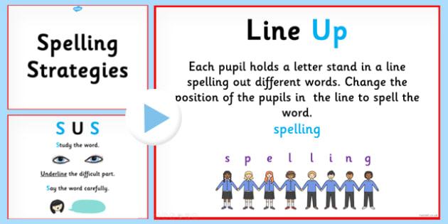 Spelling Strategies PowerPoint - spelling strategies, how to spell, learning to spell, different spelling strategies, ks2 spelling strategies, literacy