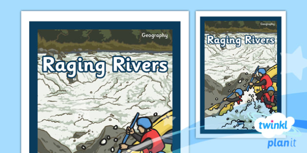 Geography: Raging Rivers Year 6 Unit Book Cover