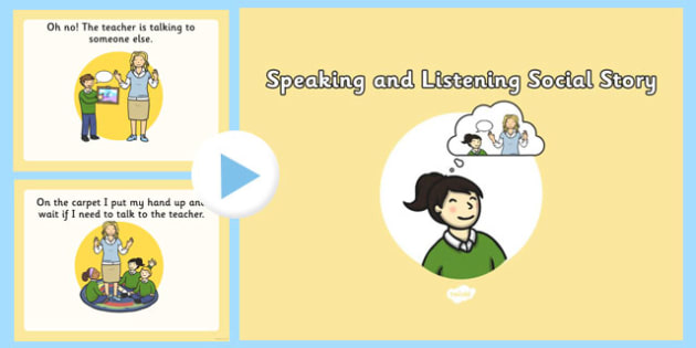 Speaking and Listening Social Situation PowerPoint - speaking, listening, social story, powerpoint, social, story