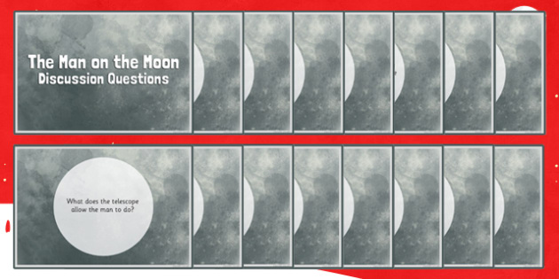 The Man on the Moon Discussion Questions - the man on the moon, discussion, questions