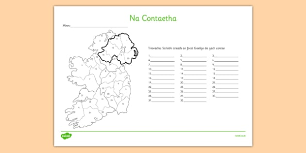 Na Contaetha Irish Counties of Ireland Activity Sheet Gaeilge - Irish, Gaeilge, Counties, Ireland, Geography, activity sheet, worksheet