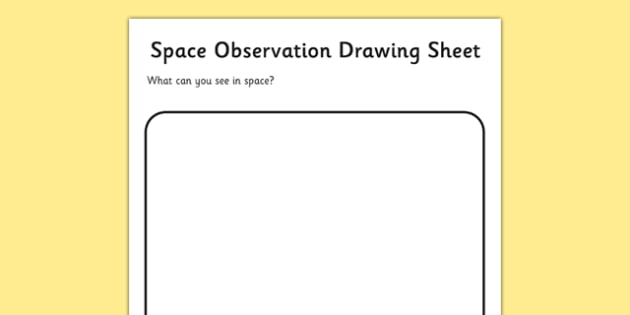 Space Observation Drawing Sheet - Space, Solar System, sky, planets, telescope, surface, Mercury, Venus, Earth, Mars, Jupiter, Saturn, Uranus, Neptune, compare, same, different, drawing, observation sheet