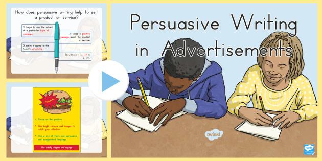 Persuasive Writing in Advertisements PowerPoint - australia