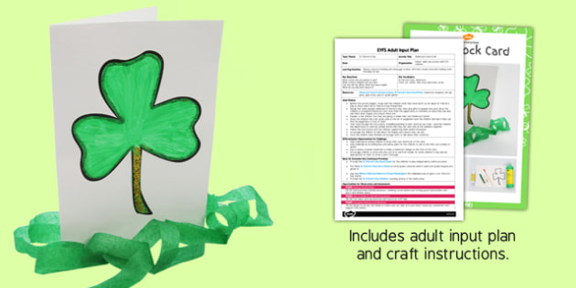 Shamrock Card Craft EYFS Adult Input Plan and Resource Pack - crafts, activities