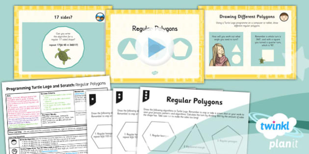 Computing: Programming Turtle Logo and Scratch: Regular Polygons Year 3 Lesson Pack 3