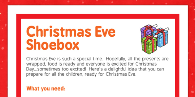 Christmas Eve Shoebox - christmas eve, shoebox, christmas, shoe, box