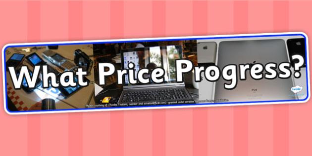 What Price Progress Photo Display Banner - IPC, banner, photo