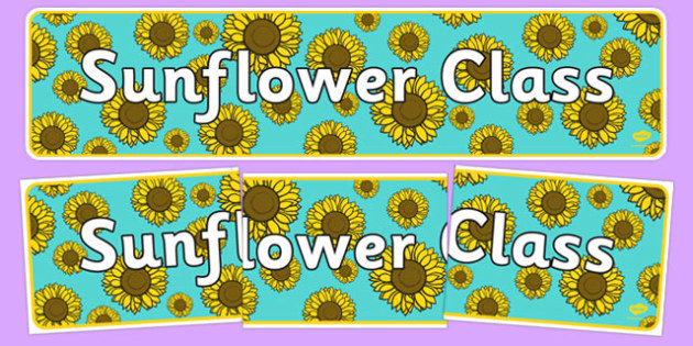 Sunflower Themed Classroom Display Banner - Themed banner, banner, display banner, Classroom labels, Area labels, Poster, Display, Areas