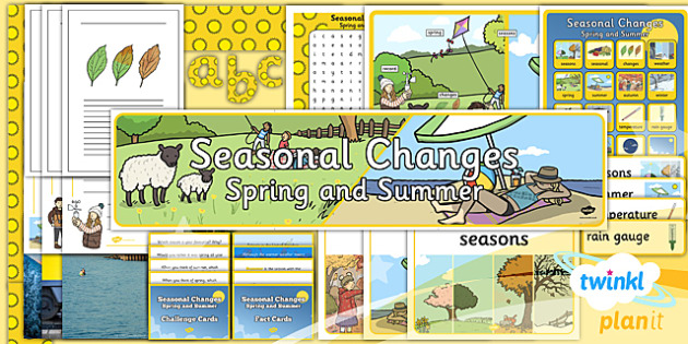 Science: Seasonal Changes (Spring and Summer) Year 1 Unit Additional Resources