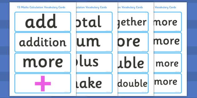 Y3 Maths Calculation Vocabulary Cards - Y3 Maths, calculation, Y3, year 3, year three, vocabulary, cards, flashcards, calculate, Maths, calculating, numeracy, KS2