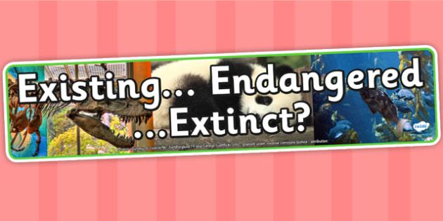 Existing Endangered Extinct Photo Display Banner - IPC, banner