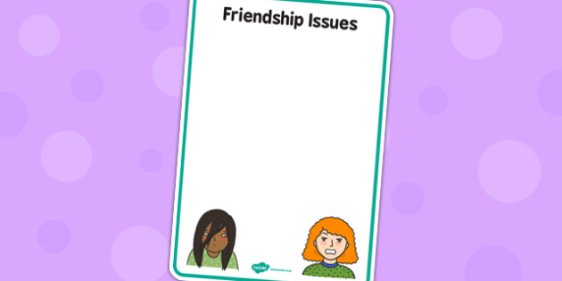 Friendship Issues Staffroom Sign - friendship, issues, staff room, sign