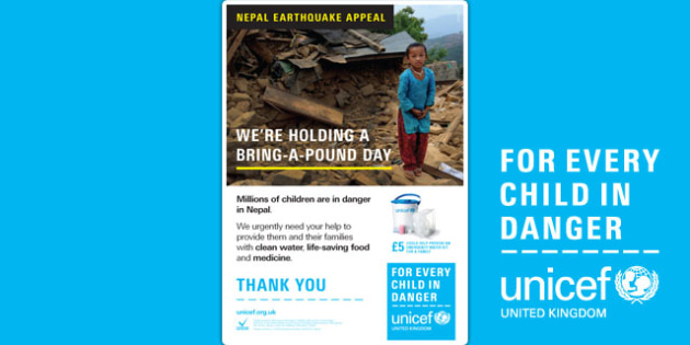 Unicef Nepal Earthquake Bring a Pound Day A4 Poster - unicef