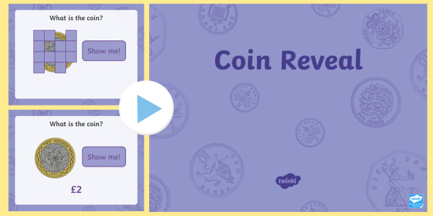Coin Reveal PowerPoint - Coins, money, sterling, British money, coin recognition