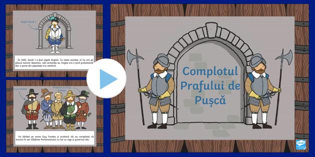 Complotul Prafului de Pușcă - Prezentare informativă Română