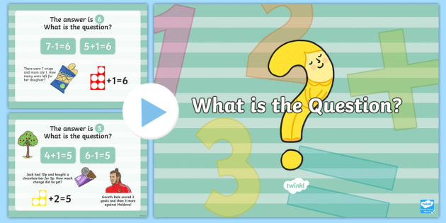 What is the Question? PowerPoint - Back to school resources, Numeracy, Starters, Welsh