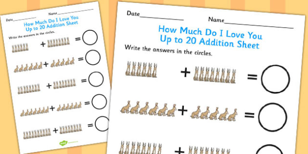 How Much Do I Love You Up to 20 Addition Sheet - How, Much, Love