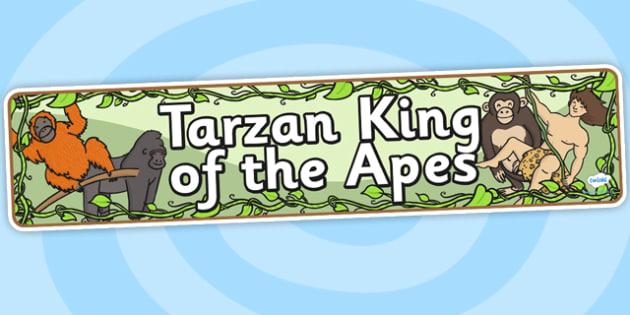 Tarzan King of the Apes Display Banner - tarzan, tarzan themed, tarzan display banner, themed display banner, tarzan themed display banner, jungle theme