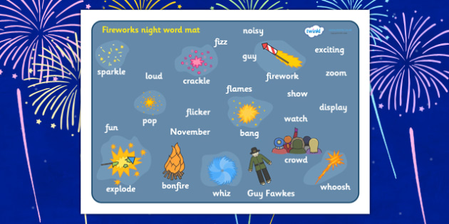 Fireworks Night Word Mat - Word mat, Bonfire, Fireworks Night, Guy, Autumn, A4, display, firework, bang, crackle, woosh, rocket, sparkler, catherine wheel, screech, whirl, fire, bonfire, leaves, gloves