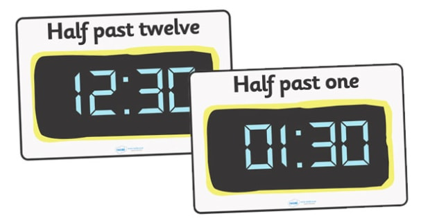 Digital Clocks - Half Past - Time resource, digital clock, Time vocaulary, clock face, O clock, half past, quarter past, quarter to, shapes spaces measures