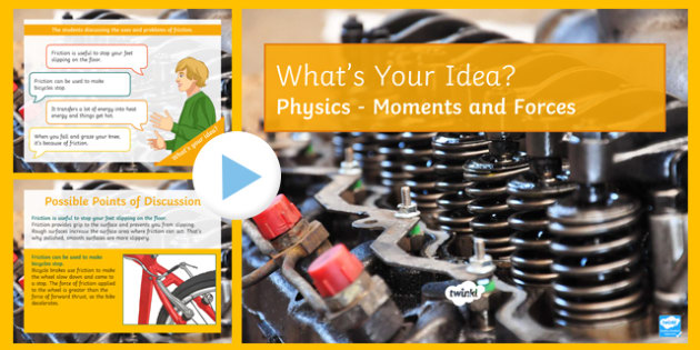 KS3 Moments and Forces What's Your Idea? PowerPoint