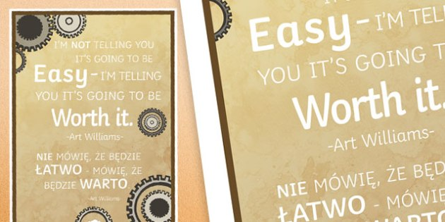 I'm Not Telling You It's Going To Be Easy Motivational Poster Polish Translation - polish, easy, motivational, poster, display