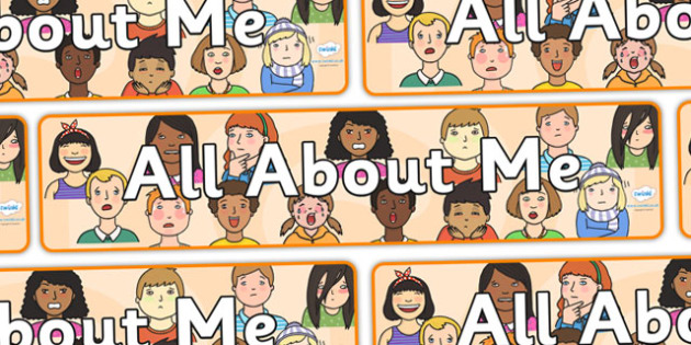 'All About Me' Display Banner - Ourselves display,  KS1, display banner, ourselves, all about me, my body, senses, emotions, family, body, growth