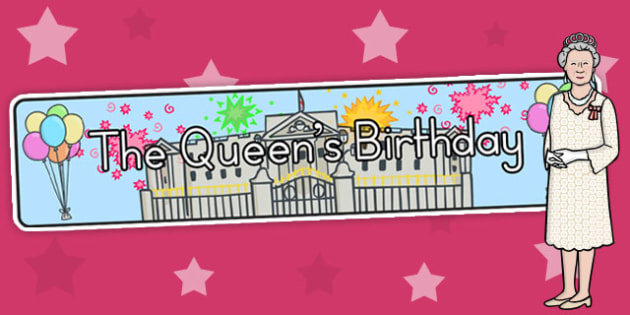 The Queen's Birthday Display Banner - royal family, header, queen