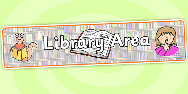 Library Area Display Banner-library area, library, display banner, area banners, banner for display, display header, header, library banner, reading