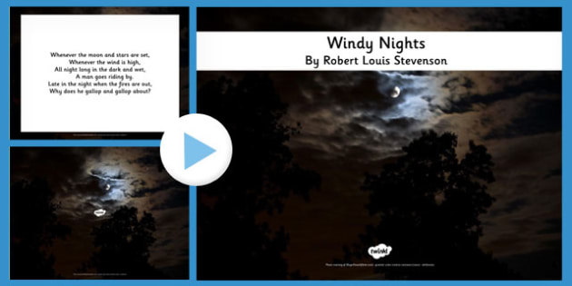 R L Stevenson Windy Nights Poem PowerPoint - stevenson, windy