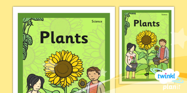 PlanIt - Science Year 2 - Plants Unit Book Cover - planit, science, year 2, book cover, plants