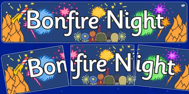 Bonfire / Fireworks Night Display Banners - Bonfire, Fireworks Night, Display Words, display, banner, Guy, Autumn, A4, display, firework, bang, crackle, woosh, rocket, sparkler, catherine wheel, screech, whirl, fire, bonfire, leaves, gloves