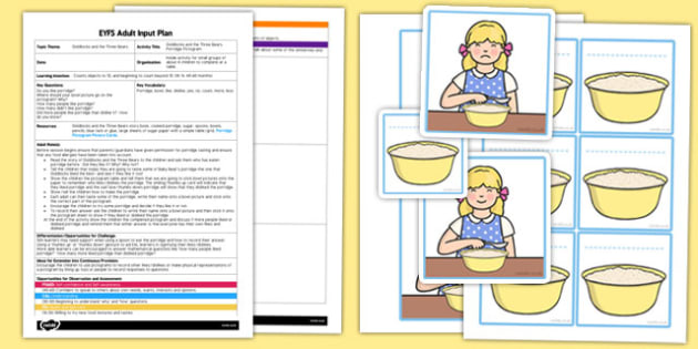 Goldilocks Porridge Pictogram EYFS Adult Input Plan and Resource Pack