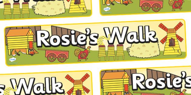 Display Banner to Support Teaching on Rosie's Walk - Rosie's Walk, story, Pat Hutchins, book, display, banner, sign, poster, Rosie, fox, farm, story book, story resources, Rosie Walk