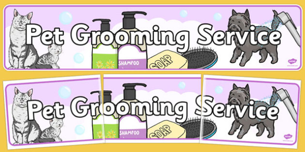 Pet Groomers Role Play Banner - pet groomers, role-play, banner
