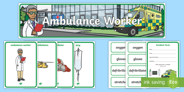 Ambulance Worker Role Play Pack - doctors, emergancy services