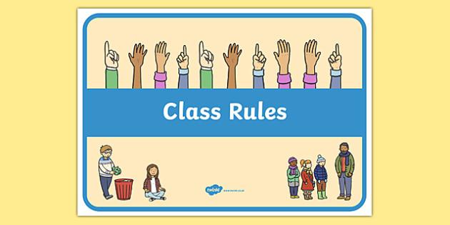 Class Rules Display Poster - behaviour, record, display, classroom, management, visual aid, ks1, eyfs,