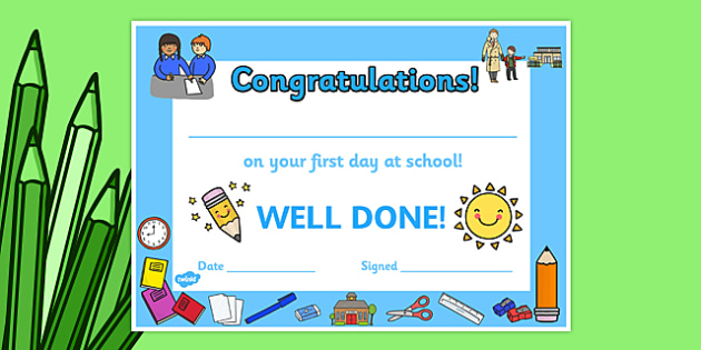 First Day Award Certificates School -  First Day, First Day Award Certificate, Certificate, First Day Certificate, School, School Certificate