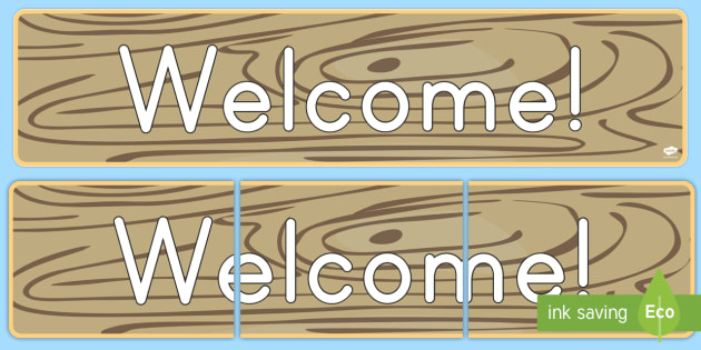 Rustic Chic Welcome Display Banner - Classroom, Display, wood, wooden, tree, bark, rustic, distressed, old, antique