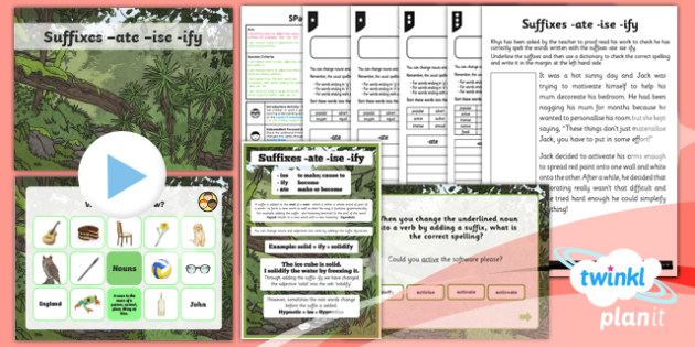 PlanIt Y5 SPaG Lesson Pack: Suffixes -ate -ise -ify - GPS, spelling, punctuation, grammar, root