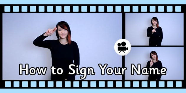 How to Sign Your Name in British Sign Language Video Clip - sign