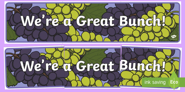 We're a Grape Bunch! Display Banner - End of Year,Back to School, Australia, back to school, display, grapes, Australia