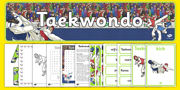 The Olympics Taekwondo Resource Pack - Taekwondo, Olympics, Olympic Games, sports, Olympic, London, 2012, resource pack, pack resources, activity, Olympic torch, events, flag, countries, medal, Olympic Rings, mascots, flame, compete
