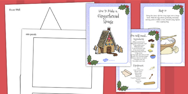 Gingerbread House Recipe Instructions - gingerbread, recipe