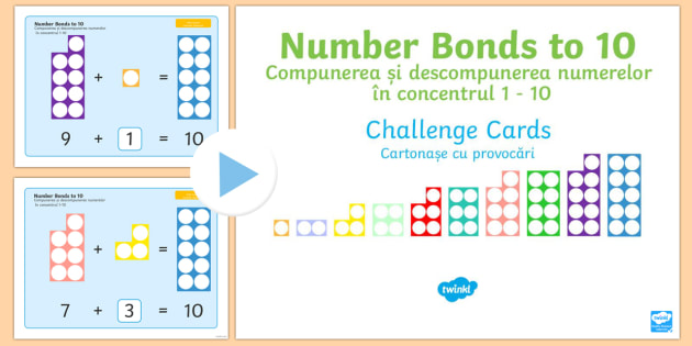 Number Bonds to 10 Challenge Cards PowerPoint English Romanian - Requests KS1, maths, number bonds, 20, twenty, adding, numicon, calculations, ,Romanian-translation