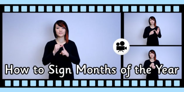 How to Sign Months of the Year British Sign Language Video Clip