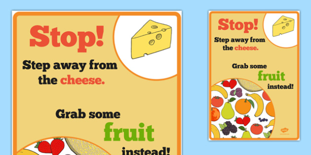 Stop! Step Away From the Cheese Poster - stop, step away, cheese, poster, display, display poster, funny, reminder, healthy
